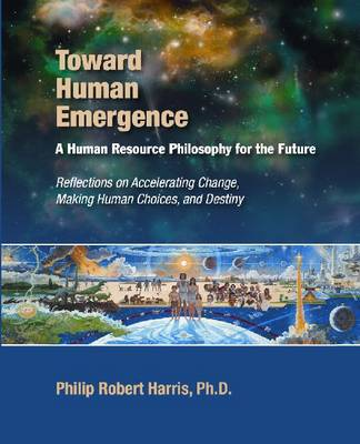 Towards Human Emergence (Paperback)