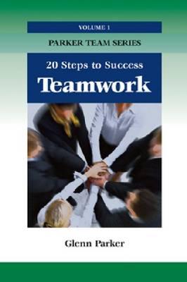 Team Work: 20 Steps to Success (Paperback)