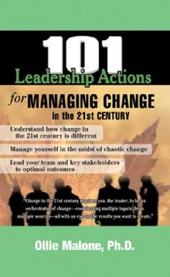 101 Leadership Actions for Managing Change (Paperback)