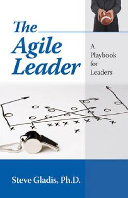 The Agile Leader (Paperback)