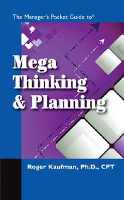 The Manager's Pocket Guide to Mega Thinking - Manager's Pocket Guides (Paperback)