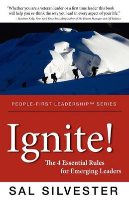 Ignite!: The 4 Essential Rules for Emerging Leaders (Paperback)