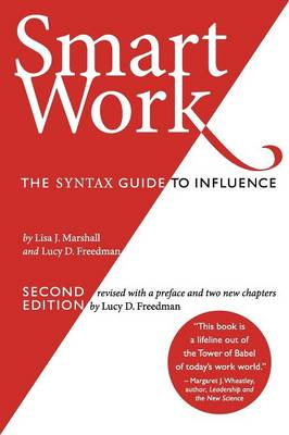 Smart Work (2nd Edition): The SYNTAX Guide to Influence (Paperback)