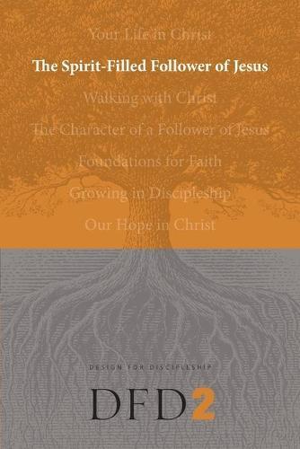 The Spirit-Filled Follower of Jesus (Paperback)