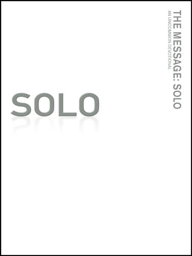 The Message//REMIX Solo: An Uncommon Devotional (Paperback)