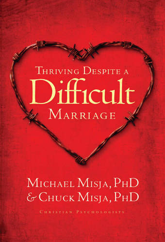 Thriving Despite a Difficult Marriage (Paperback)