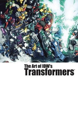 The Art of IDW's Transformers (Paperback)