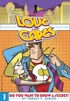 Love And Capes Volume 1 Do You Want To Know A Secret? (Paperback)
