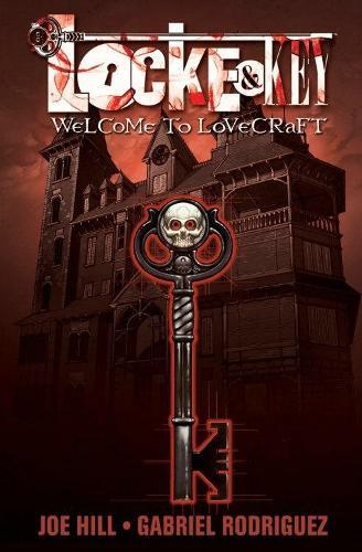 Locke & Key, Vol. 1: Welcome to Lovecraft - Locke & Key 1 (Paperback)