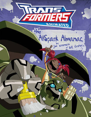 Transformers Animated: The AllSpark Almanac (Paperback)