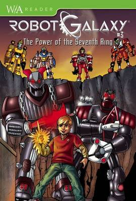 Robot Galaxy: Power of the Seventh Ring v. 3 (Paperback)