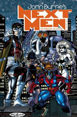 Next Men: Next Men Premiere Edition Volume 2 Premiere Edition v. 2 (Hardback)