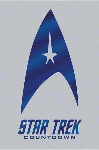 Star Trek: Countdown: Star Trek Countdown Countdown (Hardback)