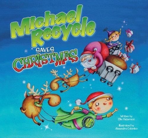 Michael Recycle Saves Christmas (Hardback)