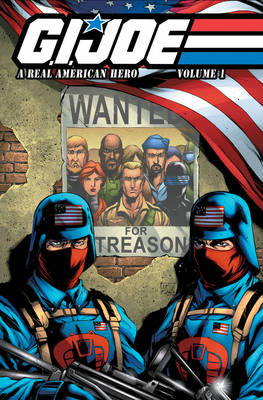 G.I. Joe: G.I. Joe A Real American Hero, Vol. 1 A Real American Hero Volume 1 (Paperback)