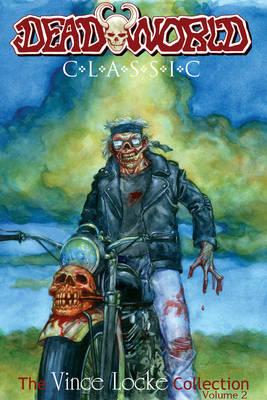 Deadworld Classic: Volume 2 (Paperback)