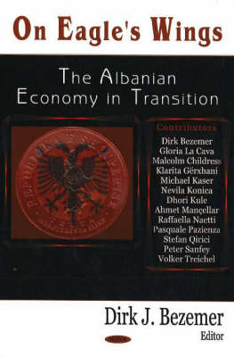 On Eagle's Wings: The Albanian Economy in Transition (Paperback)