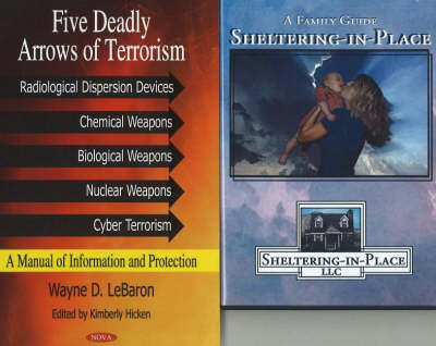 Five Deadly Arrows of Terrorism: A Manual of Information & Protection (Hardback)