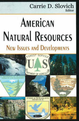 American Natural Resources: New Issues & Developments (Hardback)