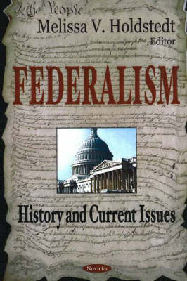 Federalism: History & Current Issues (Paperback)