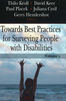 Towards Best Practices for Surveying People with Disabilities, Volume 1 (Hardback)