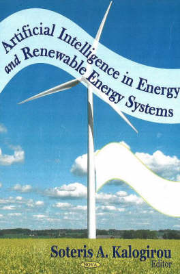 Artificial Intelligence in Energy & Renewable Energy Systems (Hardback)