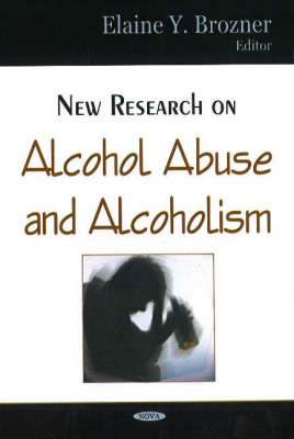 New Research on Alcohol Abuse & Alcoholism (Hardback)