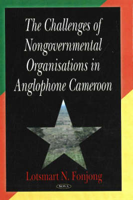 Challenges of Nongovernmental Organisations in Anglophone Cameroon (Hardback)
