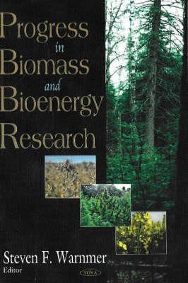 Progress in Biomass & Bioenergy Research (Hardback)