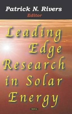Leading Edge Research in Solar Energy (Hardback)
