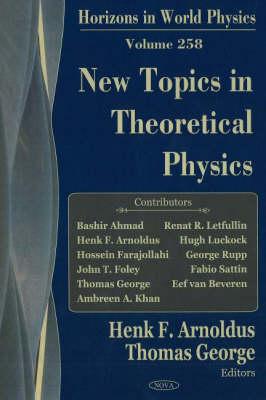 New Topics in Theoretical Physics (Hardback)
