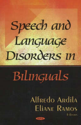Speech & Language Disorders in Bilinguals (Hardback)