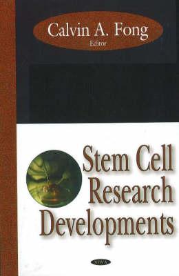 Stem Cell Research Developments (Hardback)