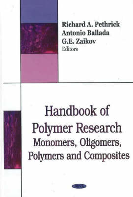 Handbook of Polymer Research: Monomers. Oligomers, Polymers & Composites (Hardback)