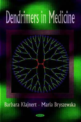 Dendrimers in Medicine (Hardback)