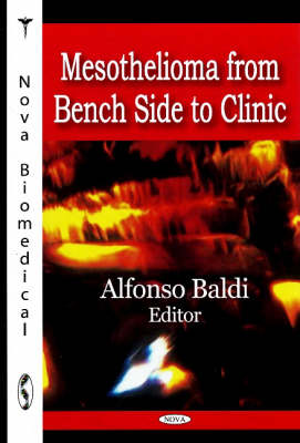 Mesothelioma from Bench Side to Clinic (Hardback)