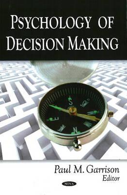 Psychology of Decision Making (Hardback)
