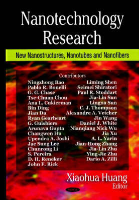 Nanotechnology Research: New Nanostructures, Nanotubes & Nanofibers (Hardback)