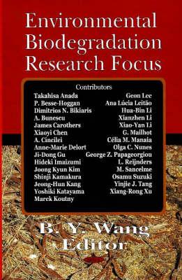 Environmental Biodegradation Research Focus (Hardback)