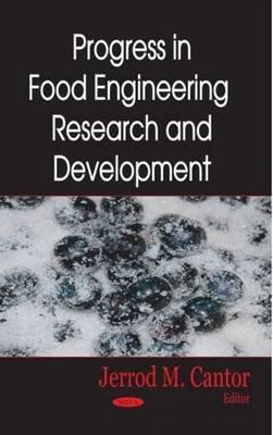 Progress in Food Engineering Research & Development (Hardback)