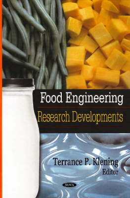 Food Engineering: Research Developments (Hardback)
