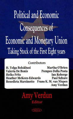 Political & Economic Consequences of Economic & Monetary Union: Taking Stock of the First Eight Years (Hardback)