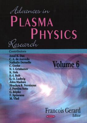 Advances in Plasma Physics Research: Volume 6 (Hardback)
