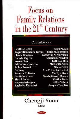 Focus on Family Relations in the 21st Century (Hardback)