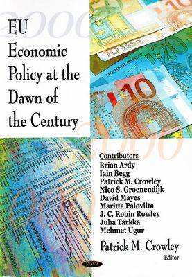 EU Economic Policy at the Dawn of the Century (Hardback)