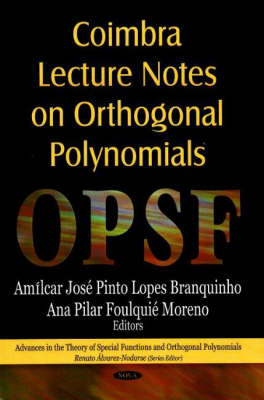 Coimbra Lecture Notes on Orthogonal Polynomials (Hardback)