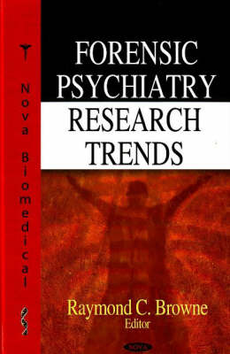 Forensic Psychiatry Research Trends (Hardback)