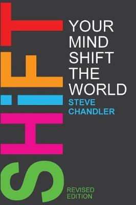 Shift Your Mind Shift the World (Paperback)