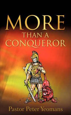 More Than a Conqueror (Paperback)