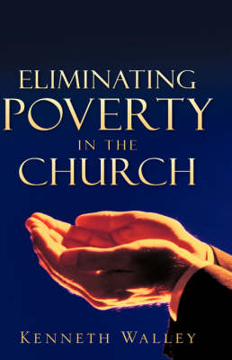 Eliminating Poverty in the Church (Hardback)